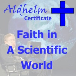 Salisbury Aldhelm Certificate Term 2: Faith in a Scientific World
